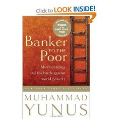 Banker to the Poor by Muhammad Yunus.