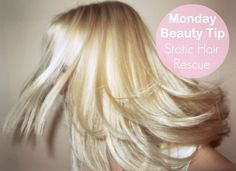 Static Hair Rescue tips by model blogger, Hanne :)