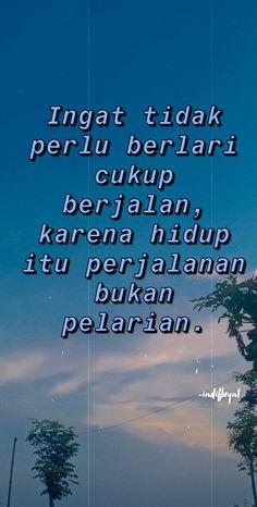 Quotes Rindu, Self Quotes, Mood Quotes, Qoutes, Quotes Indonesia, Aesthetic Pictures, Islamic Quotes, Captions, Quotations