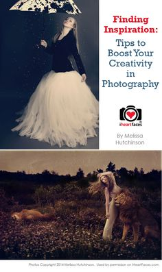 Finding Inspiration: 4 Tips to Boost Your Creativity in Photography  #iheartfaces #photography