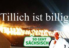 So geht sächsisch - Tillich ist billig.
