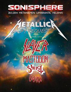 Metallica, Slayer, Mastadon, Ghost, Gojira