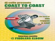 Ska - Reggae Club Coast To Coast Camden at The Fiddler's Elbow, 1 Malden Road, Camden, NW5 3HS, UK.On 16Aug'14 at 10pm-3am.COAST TO COAST's return at the Fiddler s Elbow has been unbelievably MASSIVE, A great , supporting crew of people, including THE LEGENDARY DAVE BARKER, helped revive the atmosphere of C2C along the way.  Facebook: http://atnd.it/13394-1  Category: Nightlife  Prices: Before 10.30 £4, After 10.30 £5   Artists: Cello