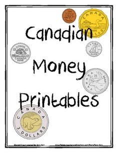 This is a set of CANADIAN printable coins to use in math for cutting and pasting or laminating!Includes:Loonie, Toonie, Nickle, dime, penny and. Money Worksheets, Kindergarten Worksheets, In Kindergarten, Teaching Money, Teaching Math, Preschool Learning, Preschool Activities, Money Activities, Math Resources