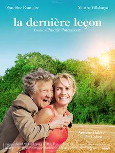 La Dernière leçon est un film de Pascale Pouzadoux avec Sandrine Bonnaire, Marthe Villalonga. Synopsis : Madeleine, 92 ans, décide de fixer la date et les conditions de sa disparition. En l'annonçant à ses enfants et petits-enfants, elle veut les préparer