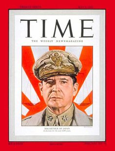 General Douglas MacArthur Copyright Time Magazine - Mad Men Art: The Vintage Advertisement Art Collection Vintage Magazines, Vintage Ads, Vintage Posters, Time Magazine, Magazine Covers, Creepy Urban Legends, Douglas Macarthur, Time Inc, Ad Art