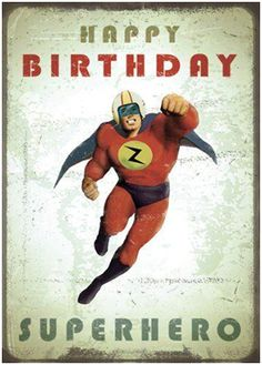 Birth Day QUOTATION – Image : Quotes about Birthday – Description Happy Birthday Superhero Greeting Card by Max Hernn & Stephen Mackey Sharing is Caring – Hey can you Share this Quote ! Happy Birthday Superhero, Happy Birthday For Her, Happy Birthday Funny, Happy Birthday Messages, Happy Birthday Images, Birthday Love, Happy Birthday Greetings, Humor Birthday, Birthday Ideas
