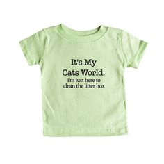 It's My Cats World I'm Just Here To Clean The Litter Box Cat Kitty Kitties Kittens Pet Pets Animals Animal Lover SGAL5 Baby Onesie / Tee
