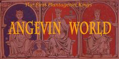 Welcome to Angevin World! - The Demon Countess of Anjou British Monarchy History, Alfred The Great, William The Conqueror, Uk History, Plantagenet, World, Devil, Writing, Website