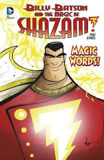 Graphic Novel: Billy Batson and the Magic of Shazam! #2 Magic Words! by Mike Kunkel