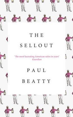 Paul Beatty (US) – The Sellout