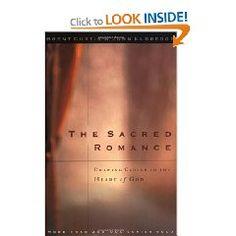 The Sacred Romance -- John Eldredge