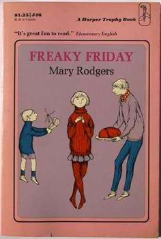Freaky Friday by Mary Rodgers, cover by Edward Gorey