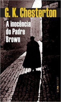 A Inocência Do Padre Brown - Coleção L&PM Pocket - Livros na Amazon.com.br