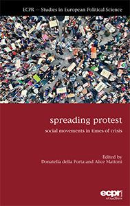 Book Review: Spreading Protest: Social Movements in Times of Crisis edited by Donatella della Porta and Alice Mattoni | LSE Review of Books