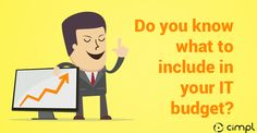 Do you know what to include in your IT budget?