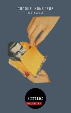Couverture de 'Croque-monsieur'  http://emue.fr/shop/croque-monsieur-ray-parnac