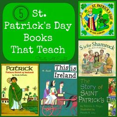 5 St. Patrick's Day Books That Teach is a list of 5 children's books to help teach your child about St. Patrick and Ireland.