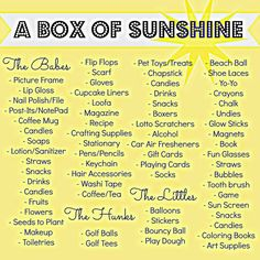 Item/Idea list for things to include in a box of sunshine! Send someone a box fu. Item/Idea list for things to include in a box of sunshine! Send someone a box full of fun things, g Box Of Sunshine, Diy Cadeau, Birthday Presents, 90th Birthday, Grandpa Birthday, Birthday Quotes, Birthday In A Box, Diy Birthday Gifts For Sister, Birthday Surprise For Girlfriend