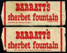 UK - Barratt's Sherbet Fountain - candy package - cardboard tube flattened.  Used to cost tuppence and always got up your nose.