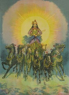 Surya, Sun God. rides across the heavens in his chariot pulled by seven horses (just like Apollo).