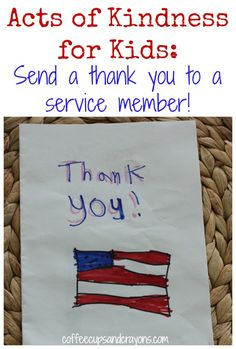 Acts of Kindness for Kids--Send a thank you to a service member!