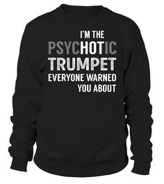 Trumpet PsycHOTic Job Title T-Shirt #Trumpet