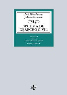 Sistema de derecho civil. Vol.III, t. 1, Derechos reales en general, posesión, propiedad, el Registro de la Propiedad / Luis Díez-Picazo, Antonio Gullón. - 9ª ed. - 2016