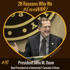 In honor of President's Day, our 16th #LoveWMU post features the best Bronco, our own President Dunn! #ConsiderItDunn #WMU #WMUBroncos #GoBroncos #GoWest