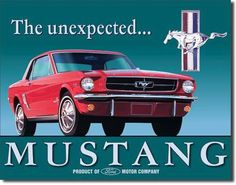 Ford MustangTin Sign Reproduction- The long standing king of the Ford Motor Company muscle car. The mustang is a combination of speed, comfort, handling and the long standing Ford tradition. Measure
