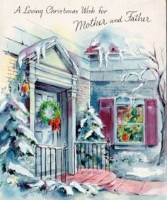 I love this Christmas Card, I don't have my mother or father anymore and I miss them so very much.  This is a very Pretty Christmas Card ~ (AF39)
