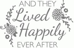 Silhouette Design Store - View Design #79770: happily ever after phrase