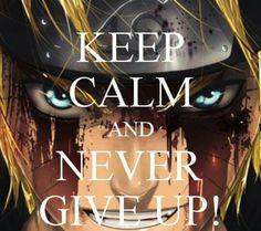 Naruto never give up