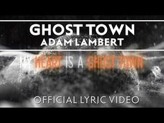 "Adam Lambert - ""Ghost Town"" [Official Lyric Video]"