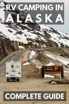Truck camper at the Welcome to Alaska Sign on Klondike Highway near. - RV Camping in Alaska – Complete Guide. RV camping in Alaska is a bucket list item for many people - Rv Camping Checklist, Rv Camping Tips, Camping Car, Family Camping, Campsite, Outdoor Camping, Camping Ideas, Camping List, Camping Trailers