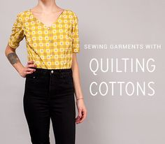 Sewing garments with Quilting Cottons | Colette Blog
