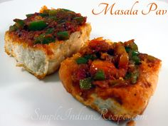 Masala Pav: A Mumbai street food invented by the road side vendors. Masala Pav is one of my favourite chaat. Try the recipe at home http://simpleindianrecipes.com/Home/Masala-Pav.aspx