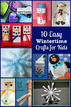 10 Easy Wintertime Crafts for Kids - penguins, snowmen, and snowflakes!
