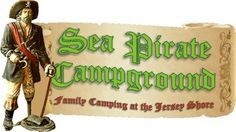 Sea Pirate Campgrounds Home - Family Camping at New Jersey's Sea Shore