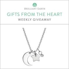 Brilliant Earth Gifts from the Heart Weekly Giveaway