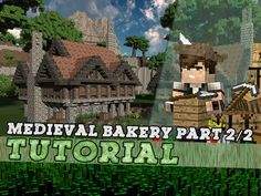 Minecraft Tutorial: Large Medieval Bakery - Part 2/2 - YouTube