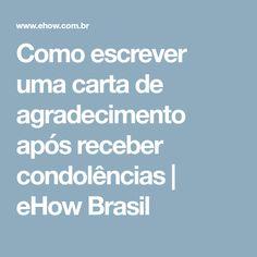 Como escrever uma carta de agradecimento após receber condolências | eHow Brasil