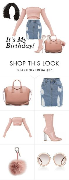 """It's My Birthday!"" by itsdessy ❤ liked on Polyvore featuring Givenchy, Fendi and Chloé"