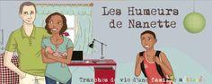 Les humeurs de Nanette : Découvrez Nanette, ses humeurs et les récits de vie d'une famille métissée.