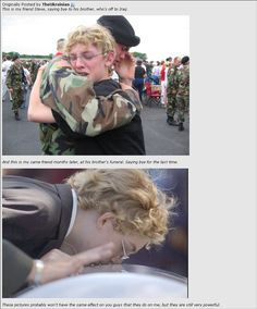 They fight for us...and they die for us. Respect them, because they deserve to be respected