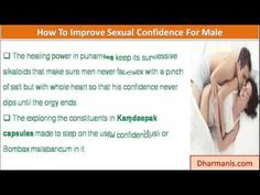This video describes about how to improve sexual confidence for male to improve lovemaking. You can find more detail about Kamdeepak Capsules at http://www.dharmanis.com