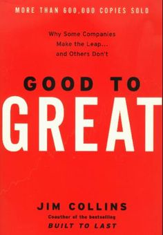 Amazon.com: Good to Great: Why Some Companies Make the Leap...And Others Don't (9780066620992): Jim Collins: Books