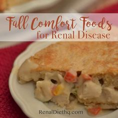 """Fall Comfort Foods for Renal Disease The cooler weather tends to drive people to warm, hearty, bone sticking foods that have been aptly named """"comfort foods"""". They are called comfort foods Renal Diet Menu, Dialysis Diet, Kidney Dialysis, Kidney Disease, Slim Down Fast, Kidney Friendly Foods, Cure Diabetes Naturally, Diabetes Remedies, Diabetic Snacks"""