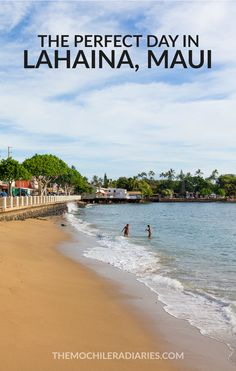 Day trips to Lahaina from our base in Kihei, Maui, are a longstanding tradition.  Here's how we spend a perfect day in Lahaina: