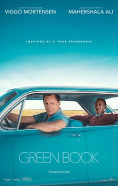 Green Book (January 18, 2019, Landmark) - really good movie circa 1962, based on real story. Terrific acting!